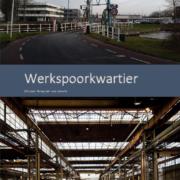 Rapport 'Werkspoorkwartier - circulair living lab van Utrecht'